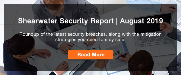 Shearwater Security Report August 2019