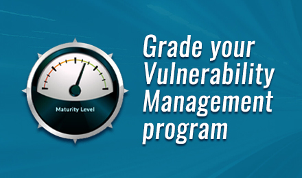 Test Your Vulnerability Management Maturity